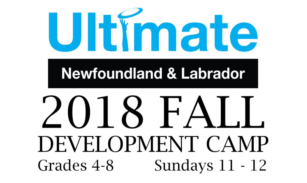 Ultimate Newfoundland and Labrador will hold a development camp for youth in elementary and junior high schools this fall.