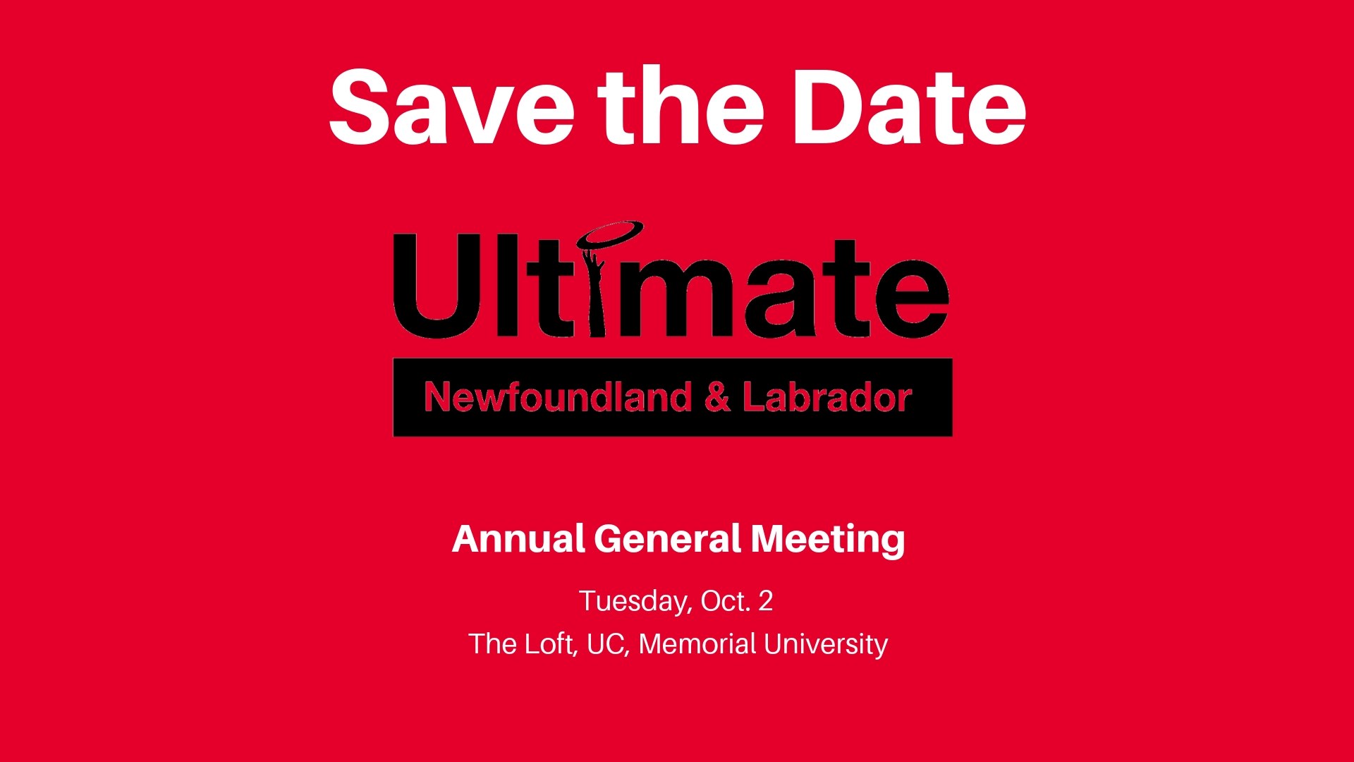 Ultimate NL's annual general meeting will be held on Tuesday, Oct. 2.