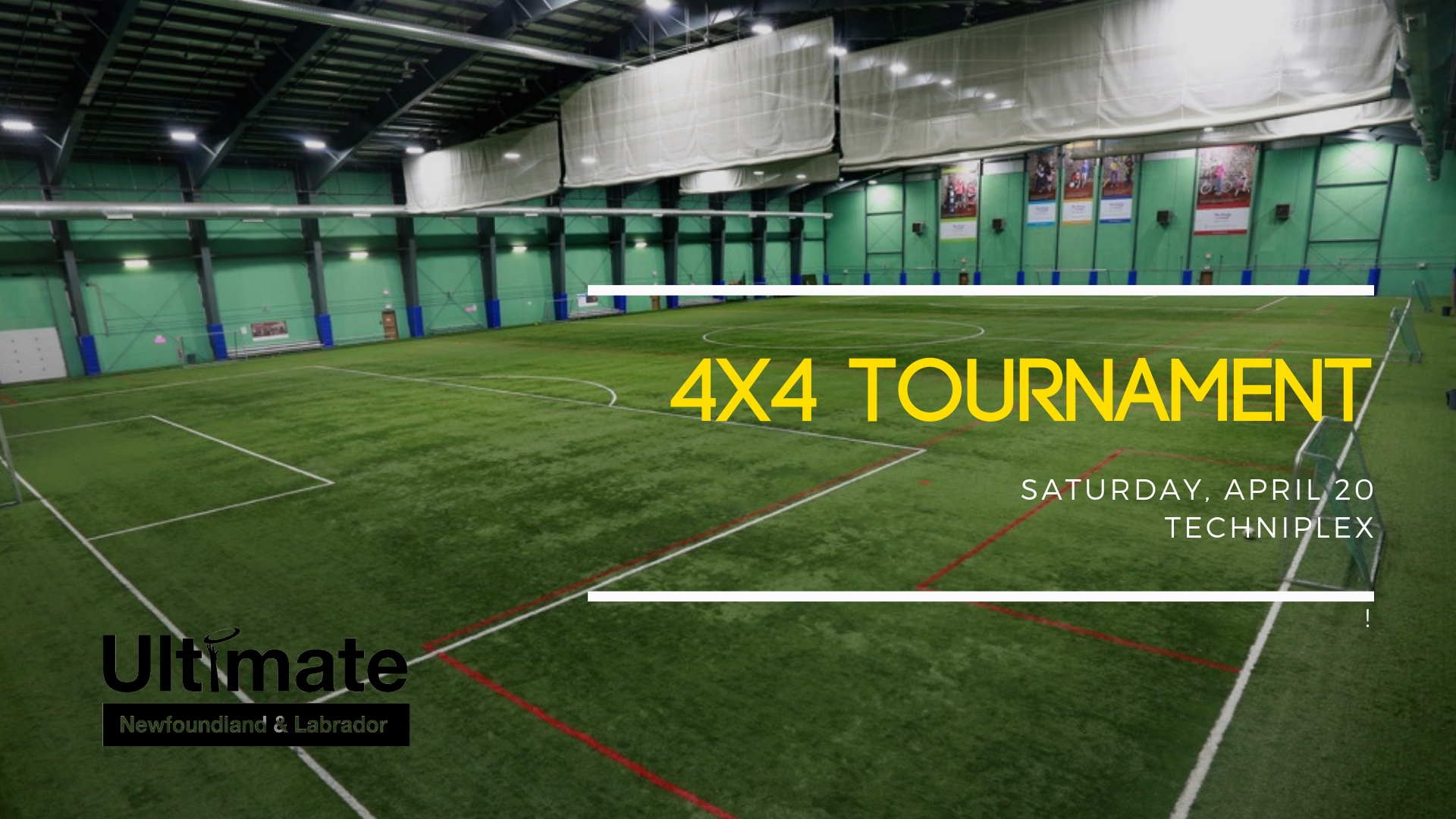 Ultimate NL's inaugural 4-on-4 tournament will be held on April 20, 2019 at the Techniplex.