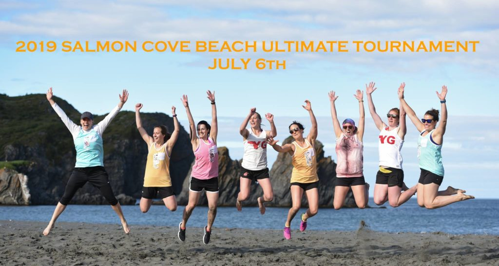 The Salmon Cove Sands Beach Ultimate Tournament will be held on July 6, 2019.