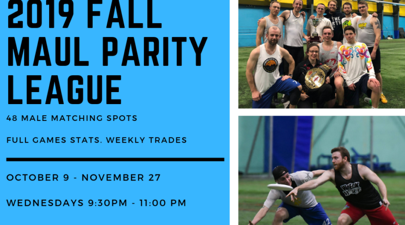 A promotional image for MAUL's fall ultimate frisbee league.