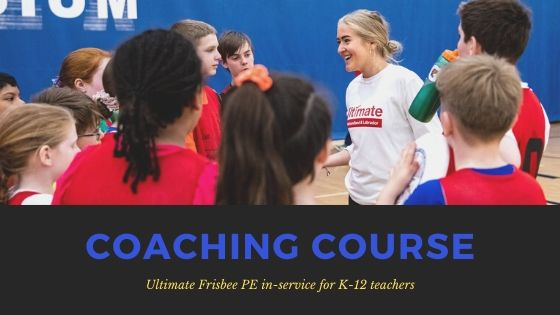 """A young woman smiles as she speaks to a group of kids about ultimate frisbee. Promotional text on the image reads, """"Coaching Course: Ultimate Frisbee PE in-service for K-12 teachers."""""""