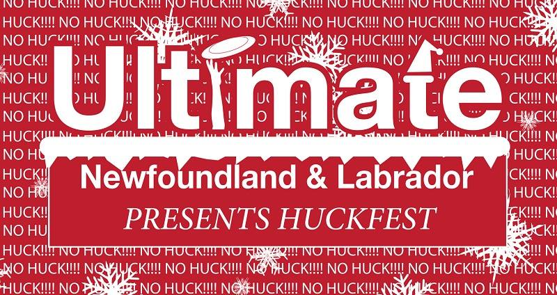 "The image says ""Ultimate Newfoundland and Labrador presents Huckfest"" and features a holiday-themed background."