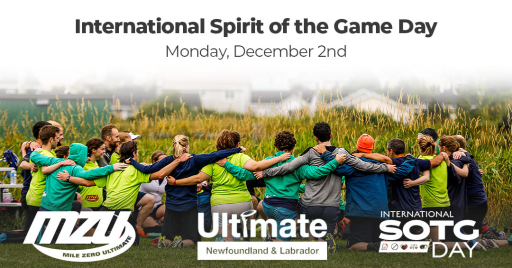 The photo features a group of ultimate players in a circle with their arms around each other, as well as the logos for Mile Zero Ultimate, Ultimate Newfoundland and Labrador, and International Spirit of the Game Day.