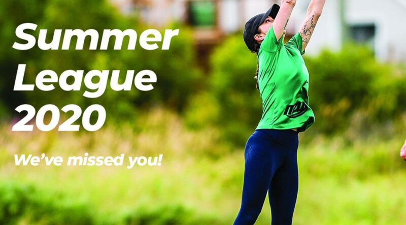 "The image shows a female player reaching for a disc and displays the text ""Summer league 2020: We've missed you!"""