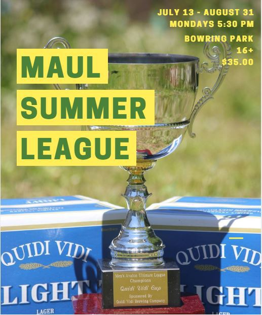 "The image shows a trophy set against cases of Quidi Vidi Light. It's overlaid with the text ""MAUL summer league."""